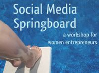 Social Media Springboard - a workshop for women entrepreneurs