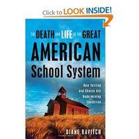 TheDeathandLifeofGreatAmericanSchoolSystem
